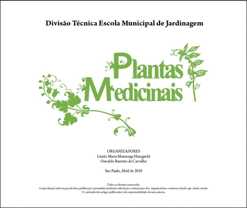 Divisão Técnica Escola Municipal de Jardinagem Plantas Medicinais (clique na imagem para fazer o download)
