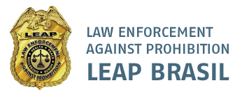 LEAP Brasil - Law Enforcement Against Prohibition